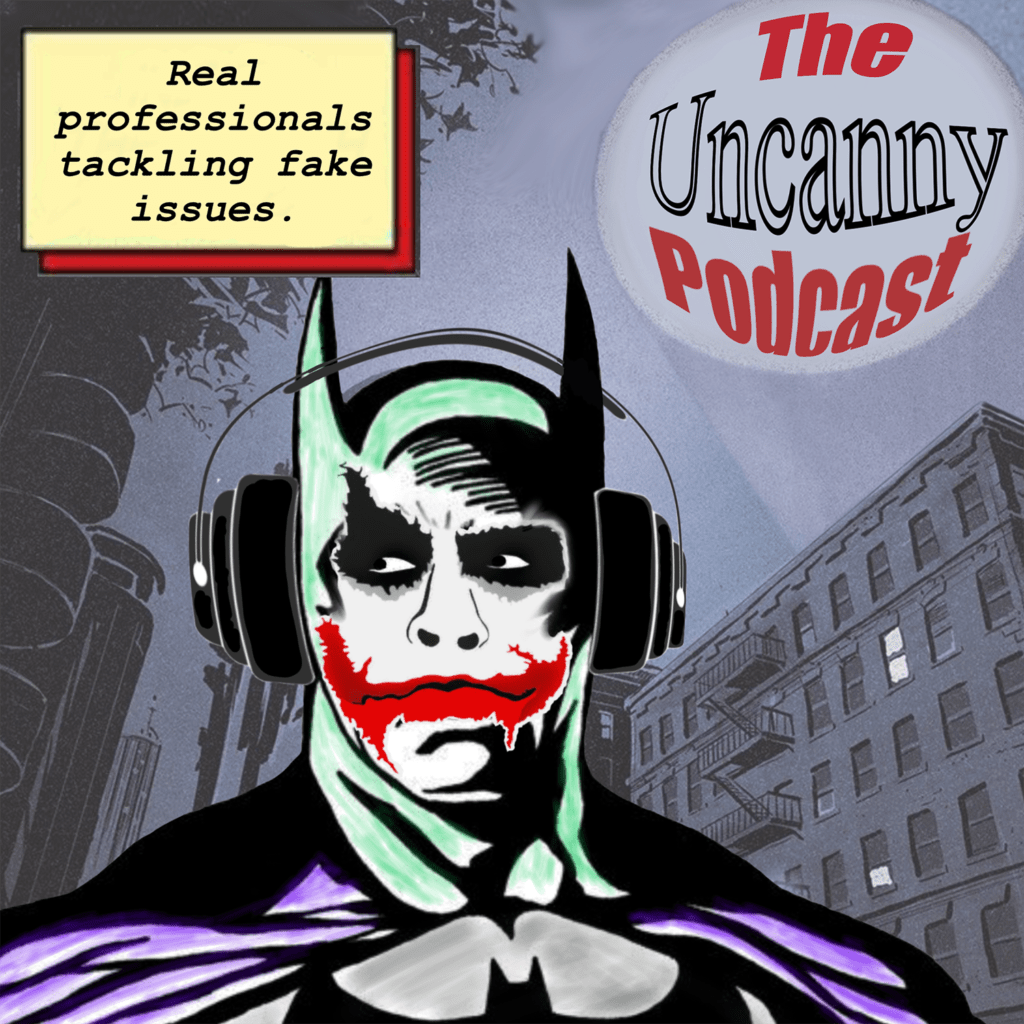The Uncanny Podcast
